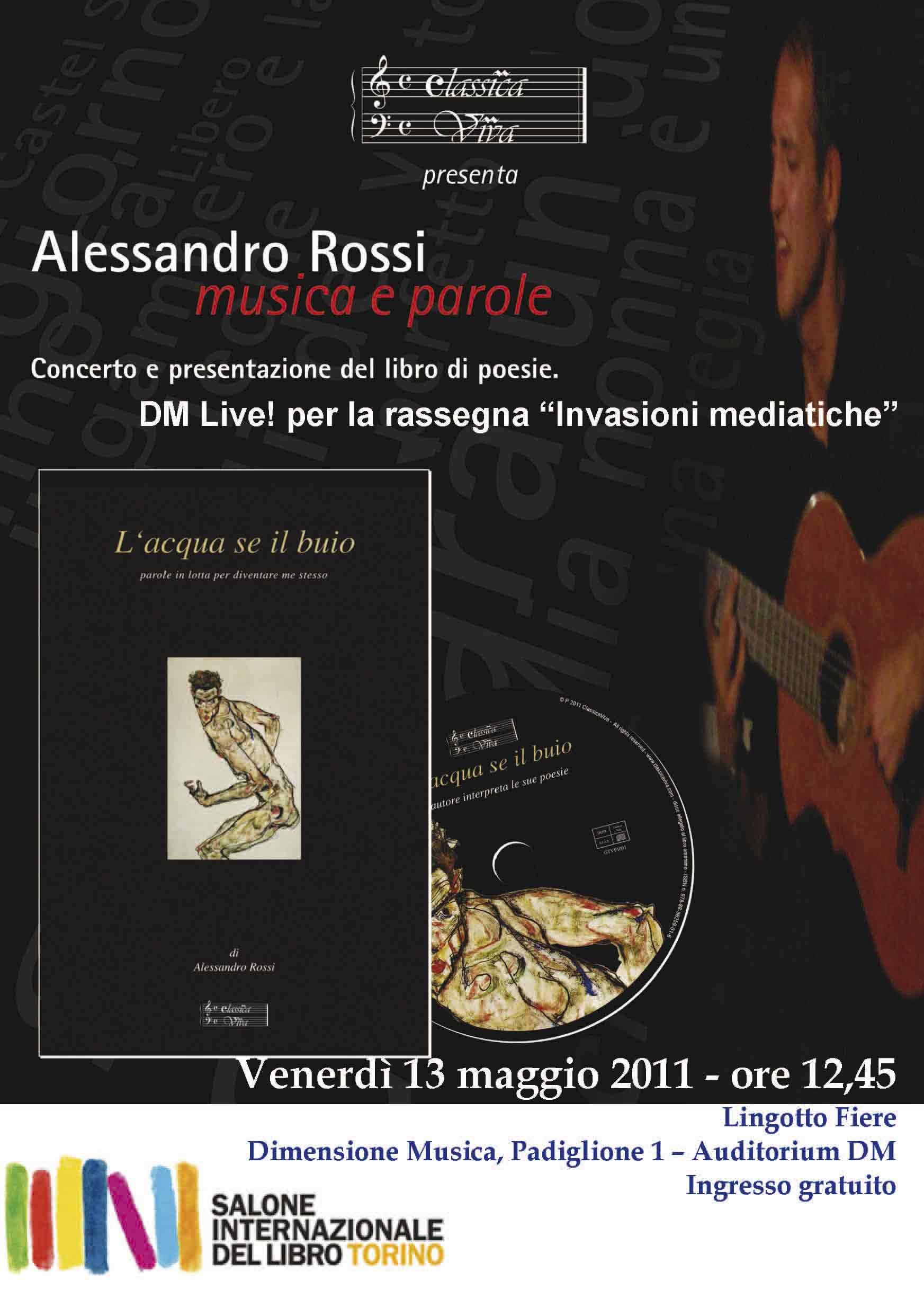 """Concerto di Alessandro Rossi - Presentazione del libro di poesie """"L'acqua se il buio"""" - Salone del libro di Torino 2011"""